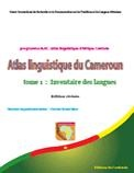 Atlas Linguistique du Cameroun Tome 1
